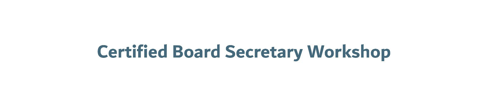 Certified Board Secretary Workshop
